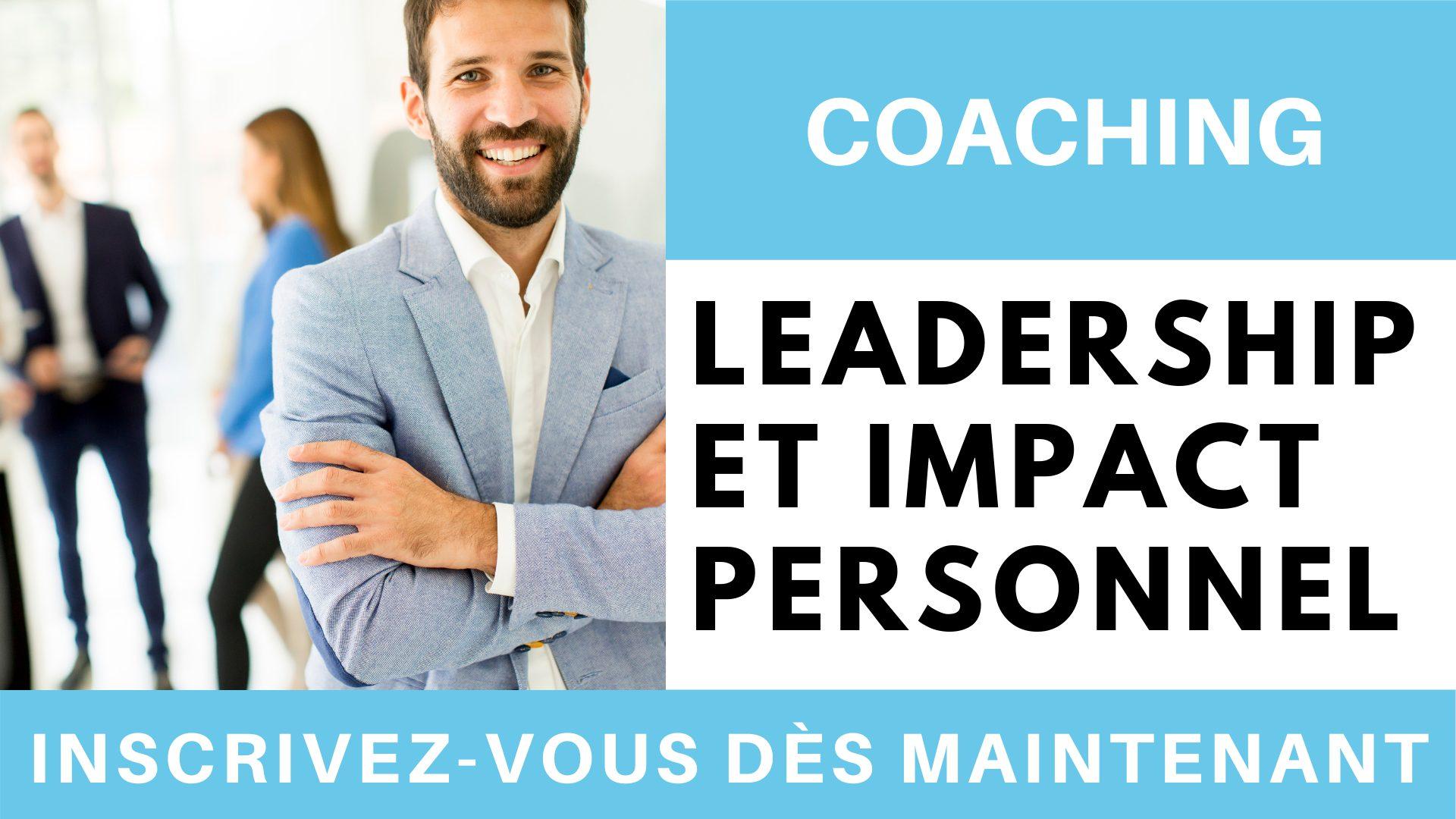 Coaching leadership et impact personnel