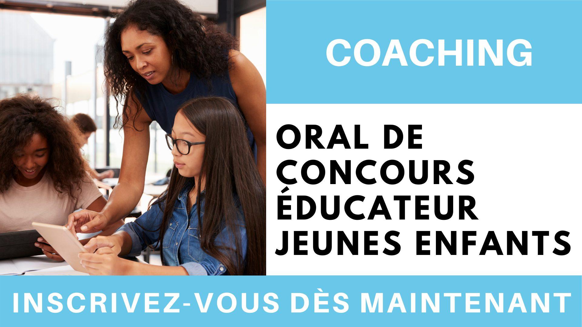 Coaching oral de concours éducateur jeunes enfants EJE