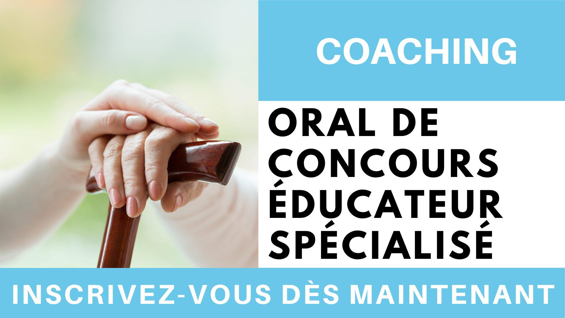 Coaching oral de concours éducateur spécialisé